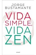 VIDA SIMPLE,VIDA ZEN - JORGE BUSTAMANTE