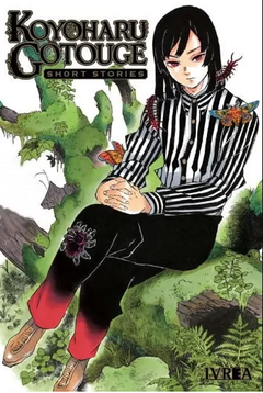 KOYOHARU GOTOUGE: SHORT STORIES