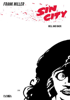 SIN CITY 07: HELL AND BACK