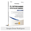 Libro: El Intercambio Epistolar Laboral
