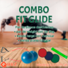 Combo Fit Glide