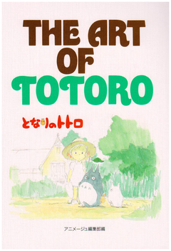 Tonari no Totoro: The Art of Totoro 【Artbook】 『Encomenda』