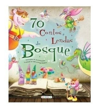 70 Contos e Lendas do Bosque